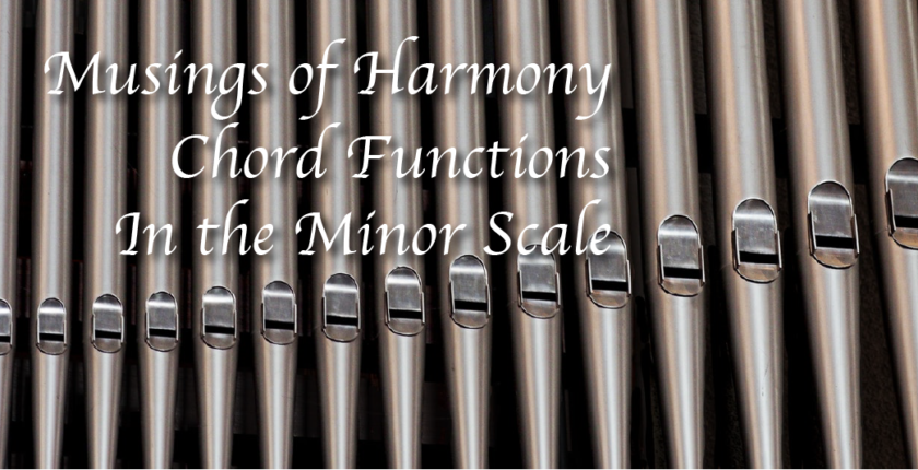 Featured Image for Chord Functions in the Minor Scale